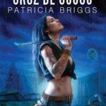 Opinião: 'Cruz de Ossos' de Patricia Briggs