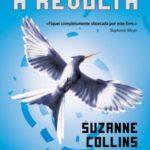 """Opinião: """"A Revolta"""" de Suzanne Collins (3º livro dos """"Jogos da Fome"""""""
