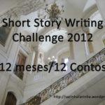 Diário de Bordo: Short Story Writing Challenge 2012 – Conto de Fevereiro