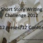 Diário de Bordo: Short Story Writing Challenge 2012 – Progressos de Março