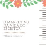 O Marketing na vida do Escritor