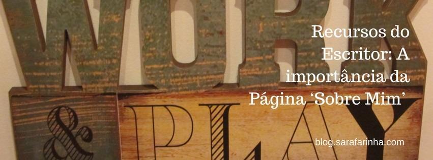 Recursos do Escritor- A importância da Página 'Sobre Mim' (About Page)