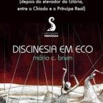Sugestão: Lançamento do Livro de Poesia 'Discinesia em Eco'