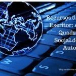 Recursos do Escritor: A Quadra Social do Autor