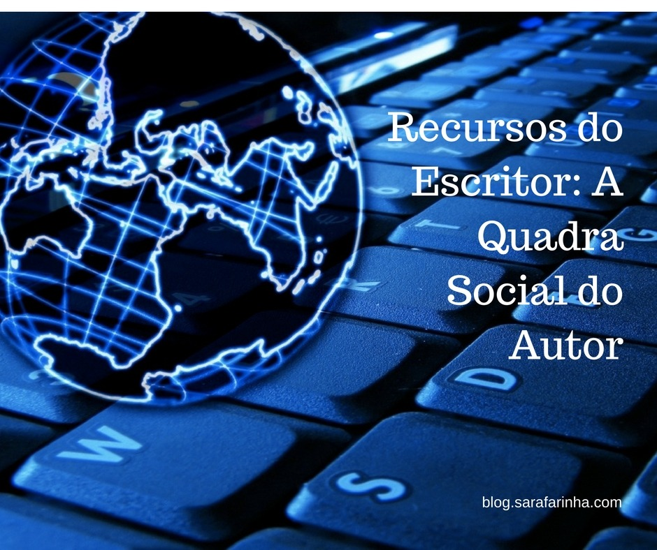 Recursos do Escritor- A Quadra Social do Autor