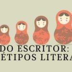 Recursos do Escritor: O que são Arquétipos Literários