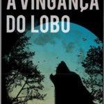 Opinião: 'A Vingança do Lobo' de Vitor Frazão