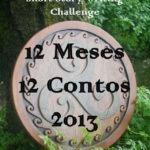 Desafios Literários:12 Meses/12 Contos em 2013