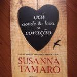 Opinião: 'Vai aonde te leva o coração' de Susanna Tamaro