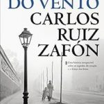 Opinião: 'A Sombra do Vento' de Carlos Ruiz Zafón