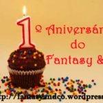 Fantasy & Co.: Evento Especial 1.º Aniversário