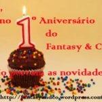 Feliz Aniversário!! Fantasy & Co.