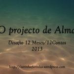 12 Meses/12 Contos: Conto de Agosto de 2013