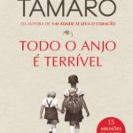 Opinião: 'Todo o anjo é terrível' de Susanna Tamaro