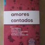 Opinião: 'Amores Contados' Antologia de Contos da Alfarroba