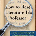 Opinião: 'How to read Literature like a Professor' de Thomas C. Foster
