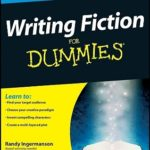 Opinião/Recursos do Escritor: 'Writing Fiction for Dummies'