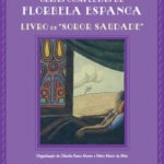 """Opinião: """"Livro de Soror Saudade"""" (Obras Completas de Florbela Espanca)"""