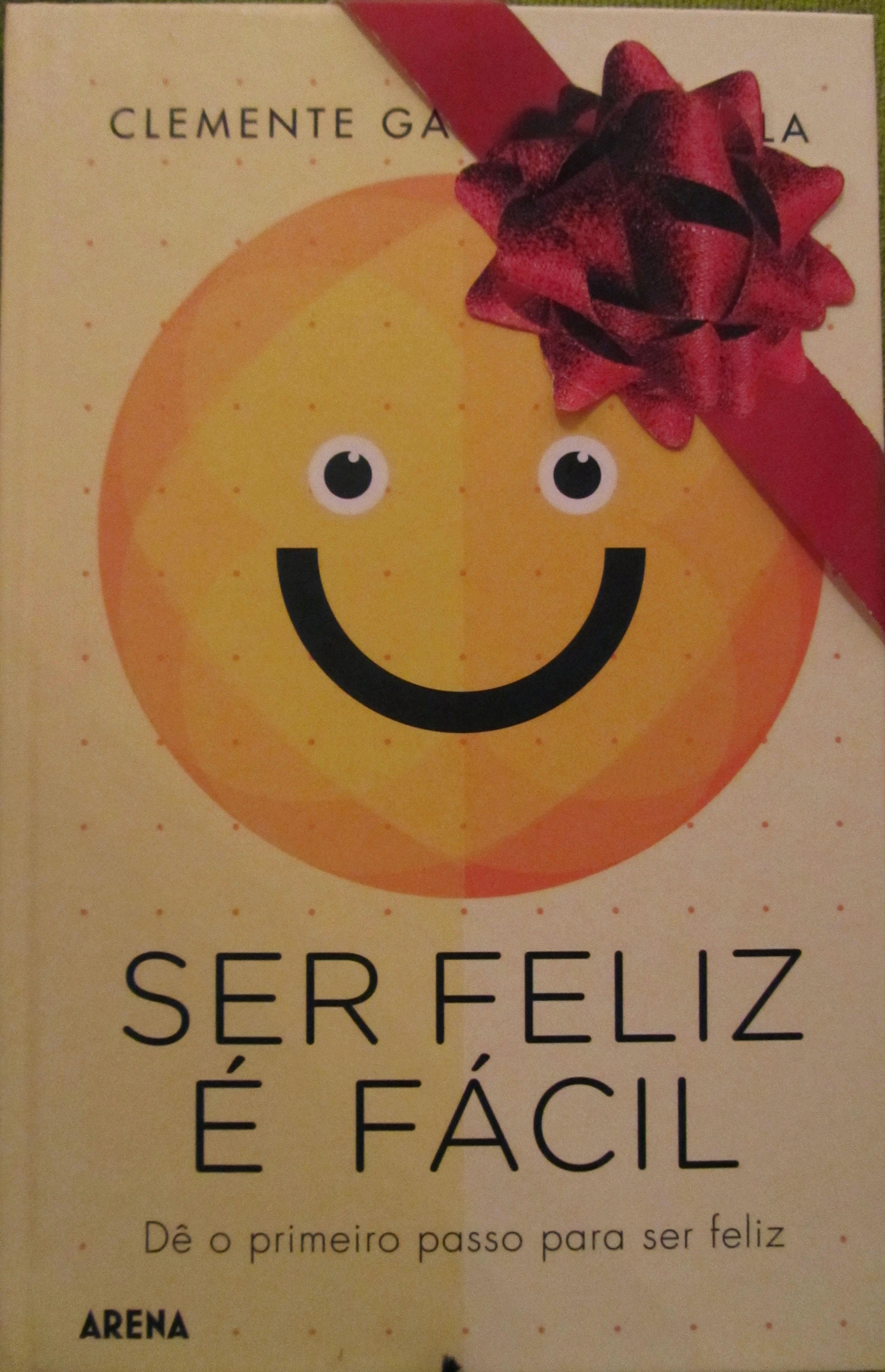 ser feliz é fácil
