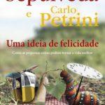 Opinião: 'Uma ideia de felicidade' de Luis Sepúlveda e Carlo Petrini