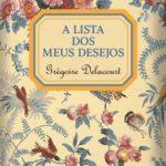 Opinião: 'A lista dos meus desejos' de Grégoire Delacourt