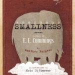 Escritos & Afins: Baú das Curiosidades – 'Enormous Smallness', a vida de E.E.Cummings