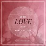 Diário de Bordo: #APRIL LOVE 2016: A Month of Love Letters