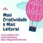 Recursos do Escritor: Mais Criatividade e Mais Leituras