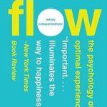 Opinião: Sucesso e Felicidade. 'Flow' de Mihaly Csikszentmihalyi