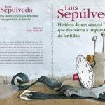 Opinião: 'História de um caracol que descobriu a importância da lentidão' de Luis Sepúlveda