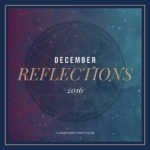 December Reflections 2016