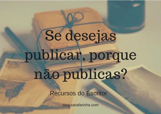 se-desejas-publicar-porque-nao-publicas