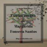 'Escrita em Dia' de Margarida Fonseca Santos