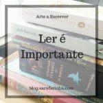 Os Livros e Ler é Importante