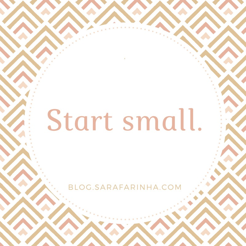 Make something simple. Start small.