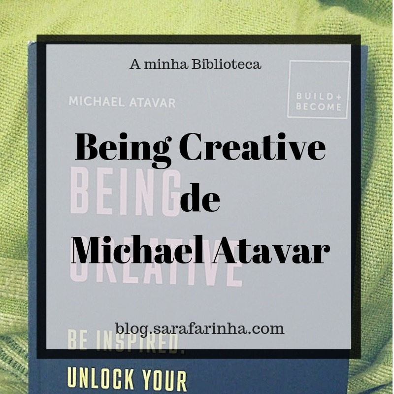 Being Creative Michael Atavar