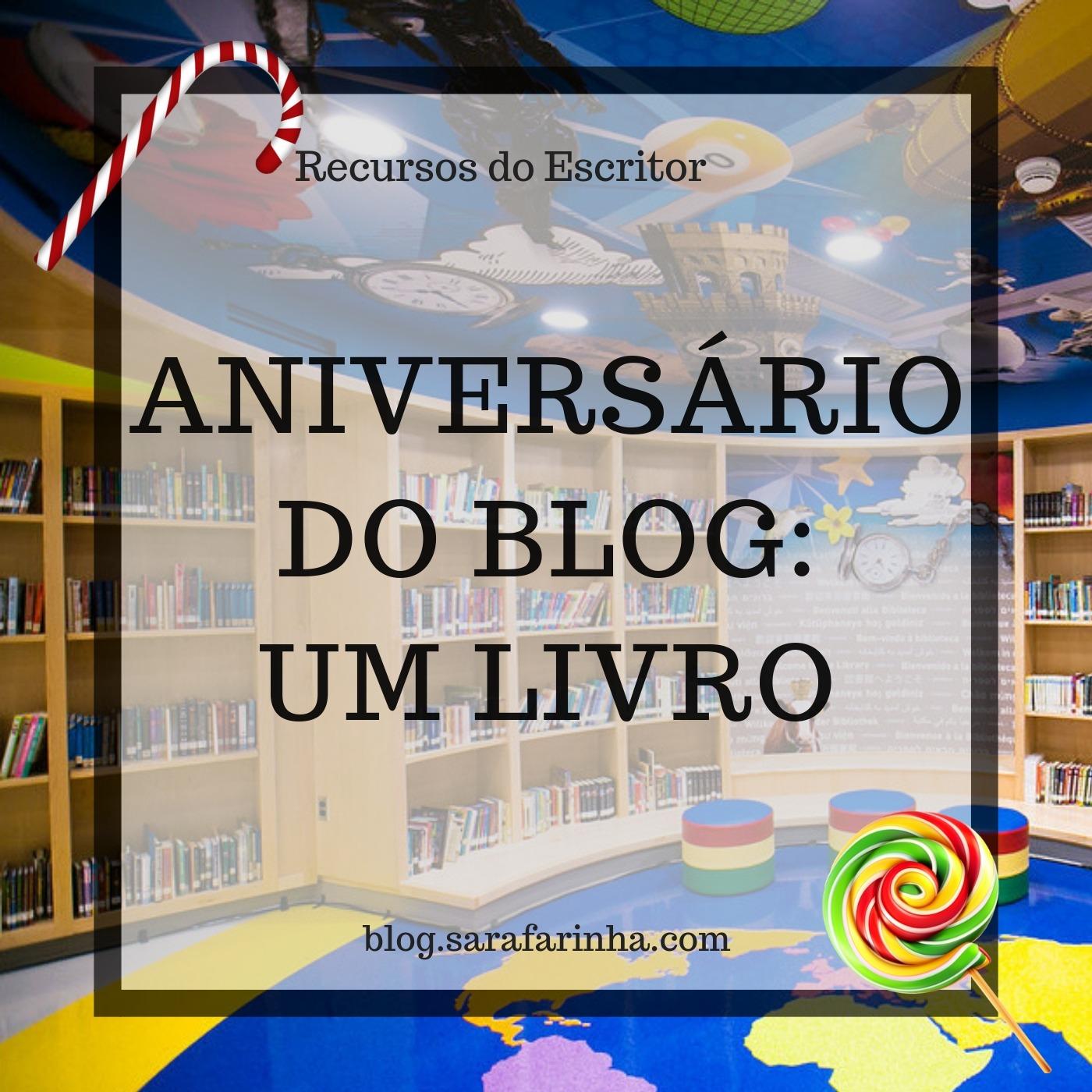 aniversário do blog um livro