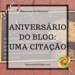 Aniversário do Blog: Dia #6 Uma Citação