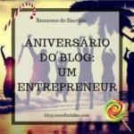 Aniversário do Blog: Dia #10 Um Entrepreneur