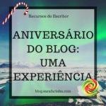 Aniversário do Blog: Dia #11 Uma Experiência