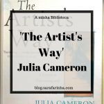 Opinião: 'The Artist's Way' de Julia Cameron