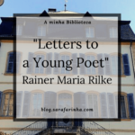 """Letters to a Young Poet"" de Rainer Maria Rilke"