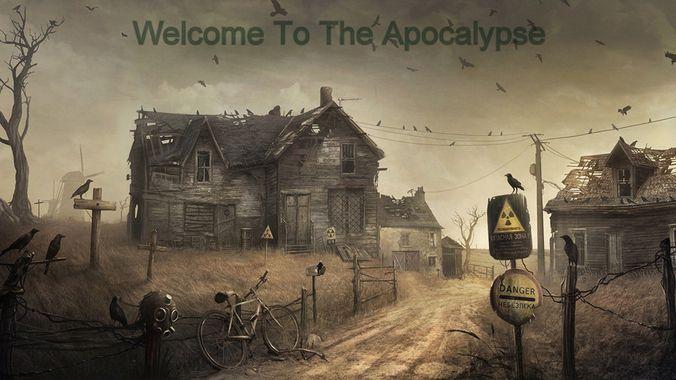 welcome to apocalypse