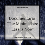Documentário 'The Minimalists: Less is Now'
