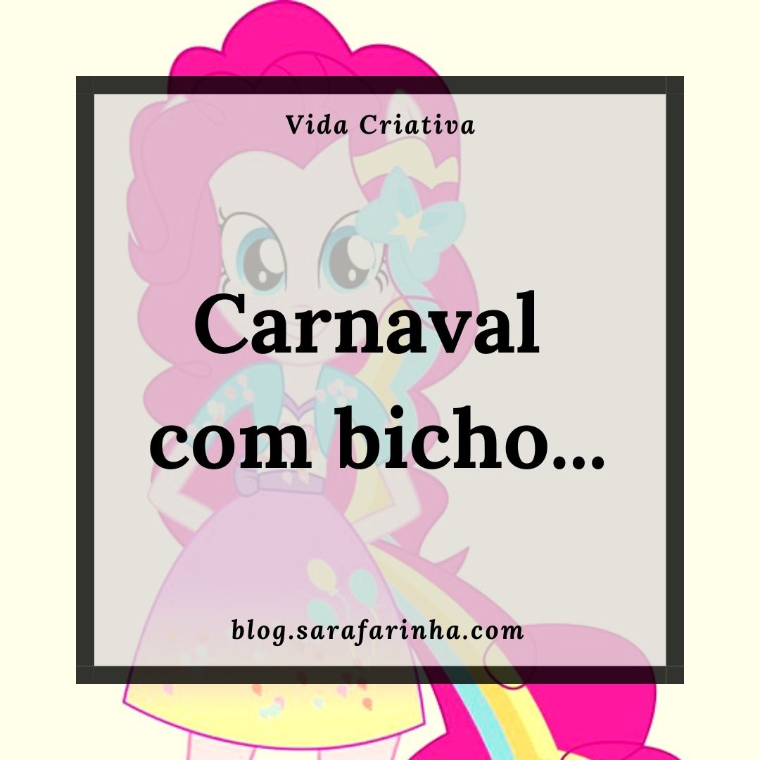 Carnaval com bicho