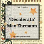 O mais belo 'Desiderata' de Max Ehrmann