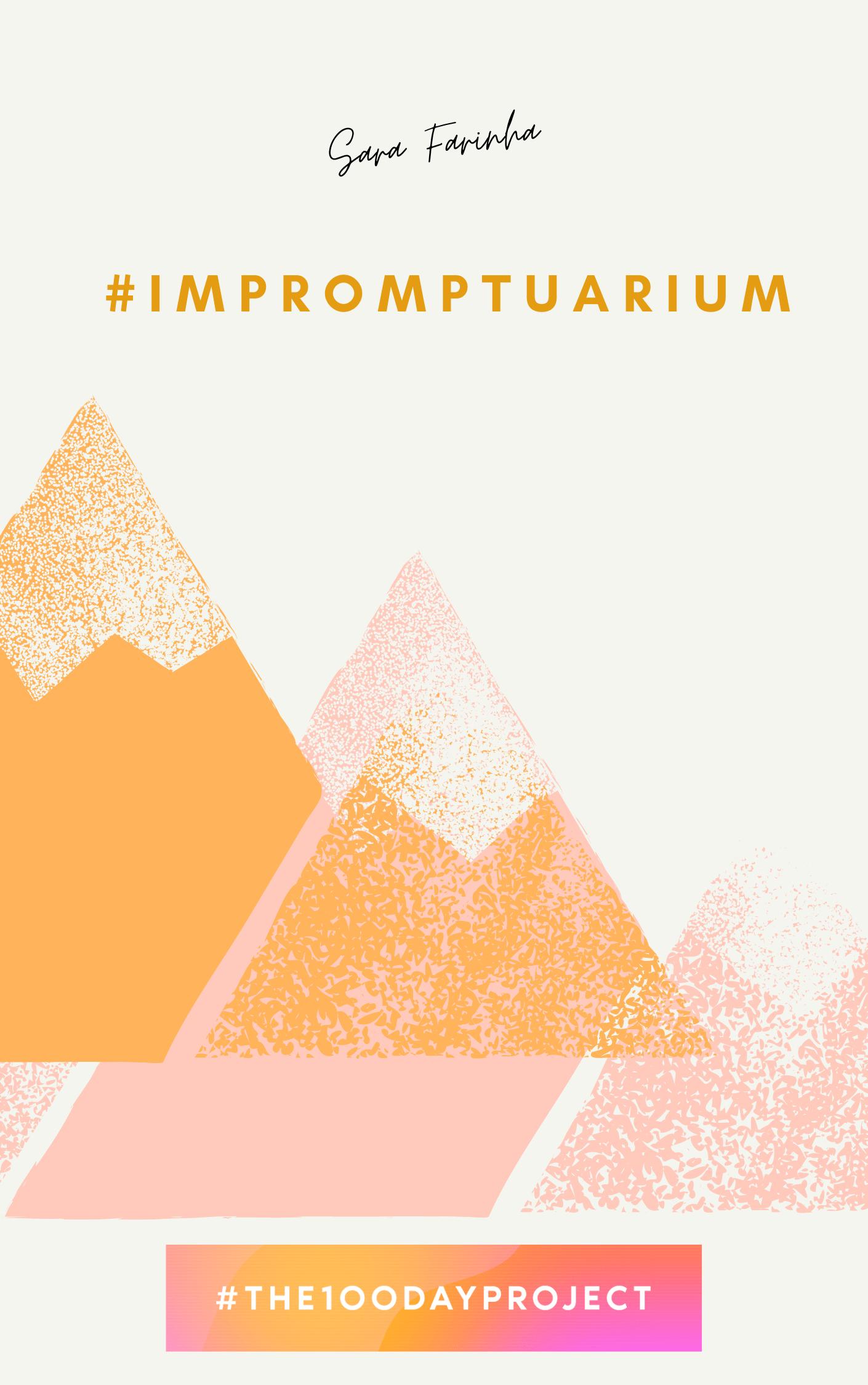 impromptuarium by Sara Farinha