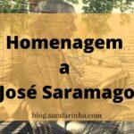 Homenagem a José Saramago