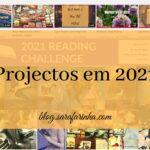Projectos em 2021 (6 meses em revisão – parte 3)